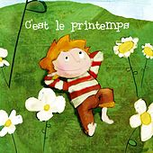 Play & Download C'est le printemps ! by Various Artists | Napster