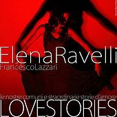 Play & Download Love Stories (Live) by Elena Ravelli | Napster