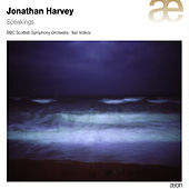 Play & Download Harvey: Speakings by BBC Scottish Symphony Orchestra | Napster