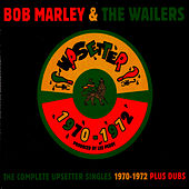 Play & Download The Complete Upsetter Singles 1970-1972 by Bob Marley | Napster