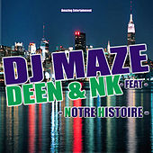 Play & Download Notre histoire - EP by DJ Maze | Napster
