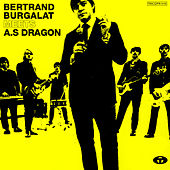 Play & Download Bertrand Burgalat Meets A.S Dragon by Bertrand Burgalat | Napster