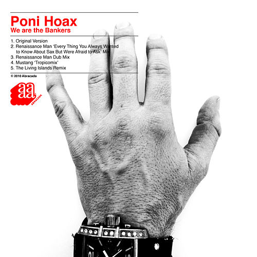 Play & Download We Are the Bankers - EP by Poni Hoax | Napster