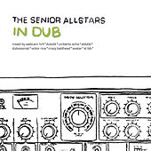 In Dub by The Senior Allstars