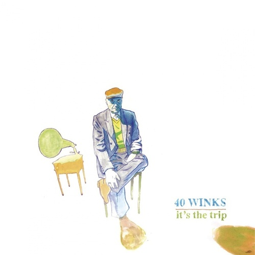 Play & Download It's The Trip by 40winks | Napster