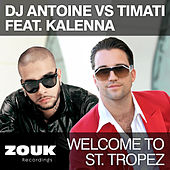 Play & Download Welcome To St. Tropez by DJ Antoine | Napster