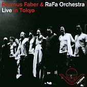 Play & Download Live In Tokyo by Rasmus Faber | Napster