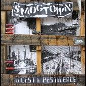 Incest & Pestilence by Smogtown
