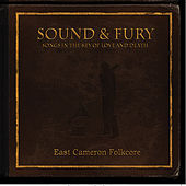 Sound and Fury by East Cameron Folkcore