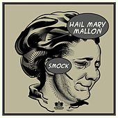 Smock von Hail Mary Mallon