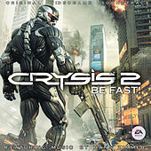Play & Download Crysis 2: Be Fast! by Various Artists | Napster