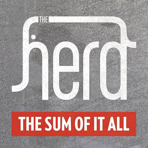 Play & Download The Sum Of It All by The Herd | Napster