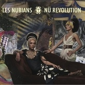 Nü Revolution by Les Nubians