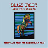 Duct Tape Messiah by Blaze Foley