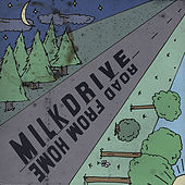 Road From Home by MilkDrive