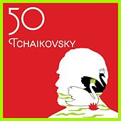 Play & Download 50 Tchaikovsky by Various Artists | Napster