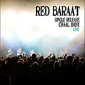 Play & Download Chaal Baby LIVE by Red Baraat | Napster