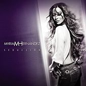 Play & Download Seducción by Myriam Hernández | Napster
