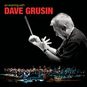 Play & Download An Evening With Dave Grusin by Dave Grusin | Napster