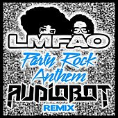 Play & Download Party Rock Anthem (Audiobot Remix) by LMFAO | Napster