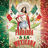Play & Download Parranda A La Mexicana by Various Artists | Napster