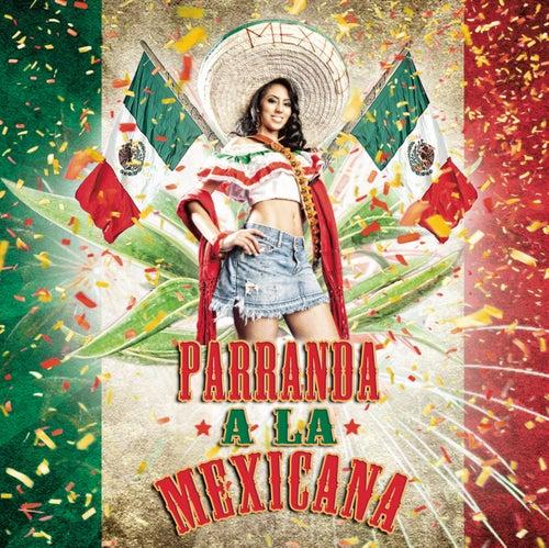 Parranda A La Mexicana by Various Artists