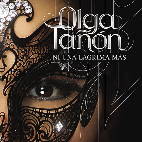 Play & Download Ni Una Lagrima Mas by Olga Tañón | Napster