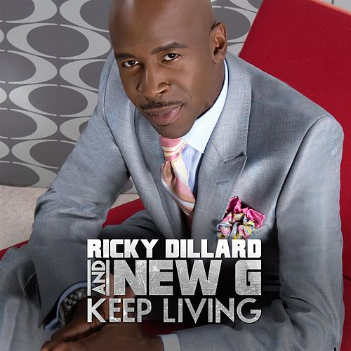 Play & Download Keep Living by Ricky Dillard | Napster