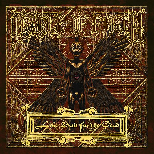 Play & Download Live Bait For The Dead by Cradle of Filth | Napster