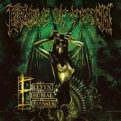 Play & Download 11 Burial Masses by Cradle of Filth | Napster