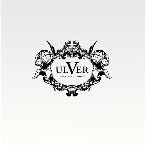 Play & Download Wars Of The Roses by Ulver   Napster