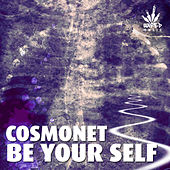 Be Your Self by Various Artists