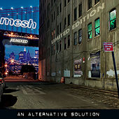Play & Download An Alternative Solution (Deluxe) by MESH | Napster