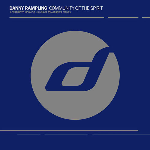 Play & Download Community Of The Spirit by Danny Rampling | Napster