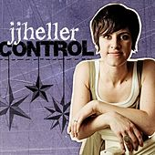Play & Download Control (Radio Mix) - Single by JJ Heller | Napster