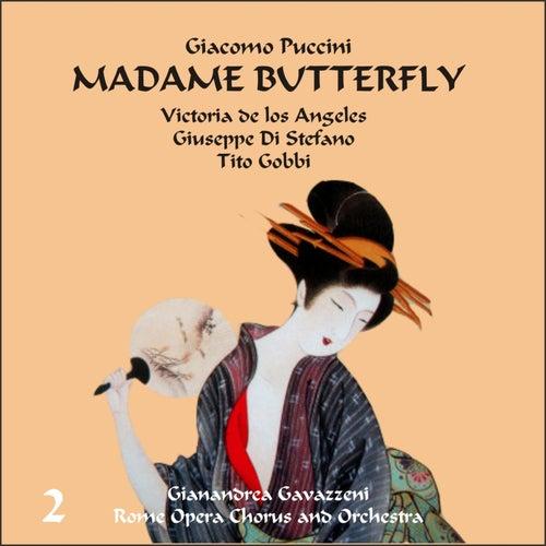 Giacomo Puccini: Madame Butterfly (Gavazzeni, De Los Angeles, Di Stefano), Vol. 2 by Rome Opera Chorus and Orchestra