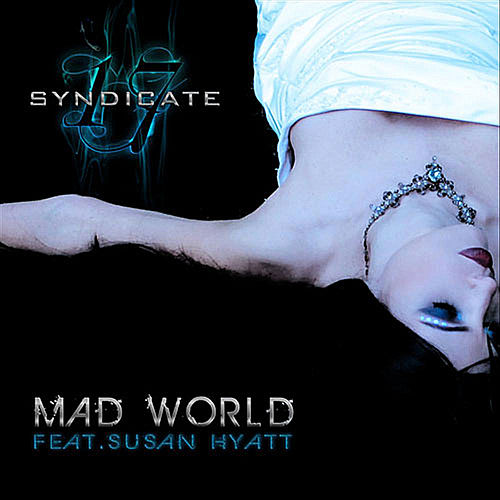 Mad World (feat.  Susan Hyatt & Syndicate 17)) by Stimulator