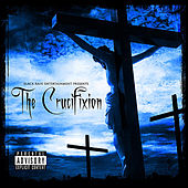 Play & Download Black Rain Entertainment Presents: Tha Crucifixtion by Lord Infamous | Napster