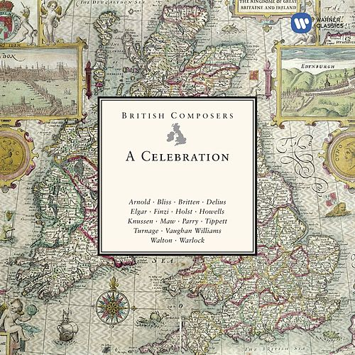 Play & Download British Composers - A Celebration by Various Artists | Napster