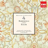 Play & Download British Composers: Sir John Barbirolli conducts Elgar by Various Artists | Napster