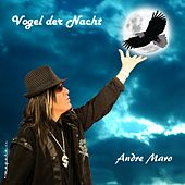 Play & Download Vogel der Nacht by Andre Maro | Napster