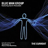 Play & Download The Current by Blue Man Group | Napster