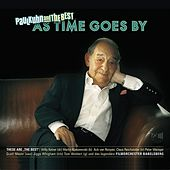 Play & Download As Time Goes By by Paul Kuhn and The Best | Napster