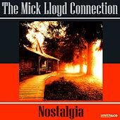 Play & Download Nostalgia by The Mick Lloyd Connection | Napster