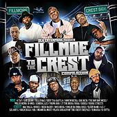 DLK Enterprise Presents: Fillmoe to the Crest by Various Artists