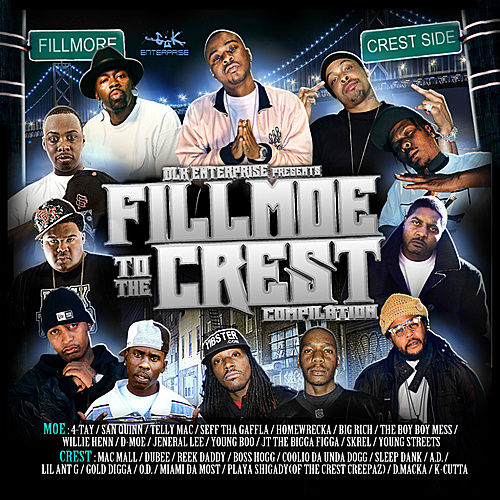 Play & Download DLK Enterprise Presents: Fillmoe to the Crest by Various Artists | Napster