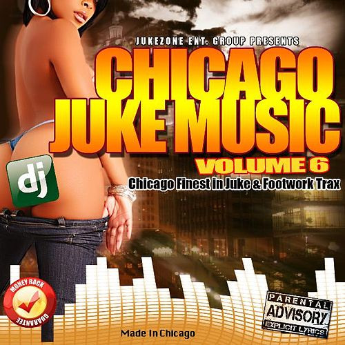 Play & Download Chicago Juke Music Vol. 6 by Various Artists | Napster