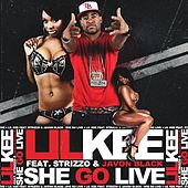 She Go Live - Single by Lil Kee