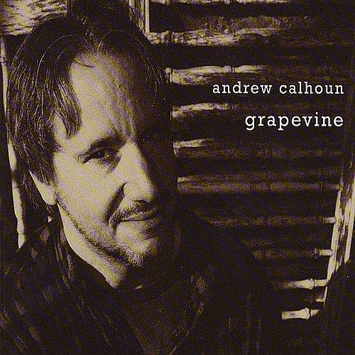 Grapevine by Andrew Calhoun