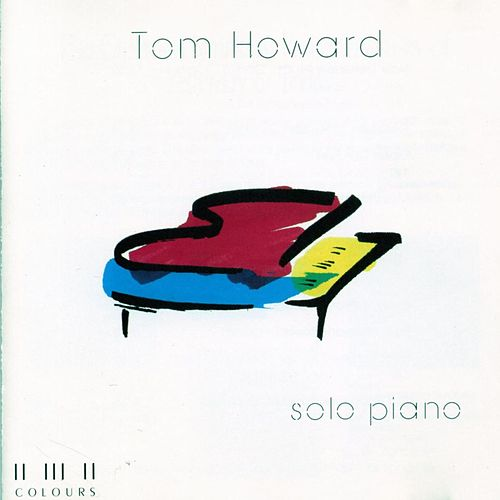 Tom Howard - Solo Piano by Maranatha! Instrumental